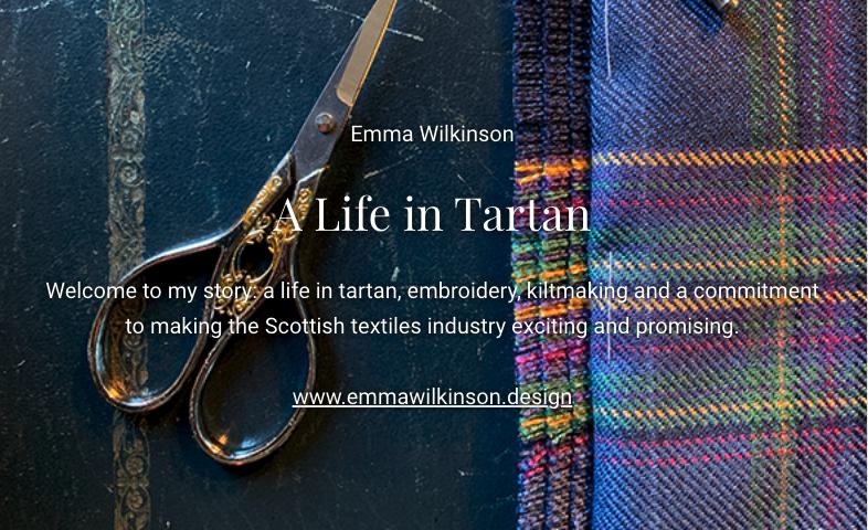 A life in Tartan - Emma Wilkinson